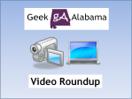 Geek Alabama Video Roundup