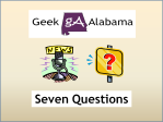 Geek Alabama 7 Questions