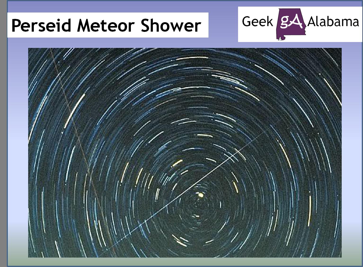 Perseid Meteor Shower | Geek Alabama
