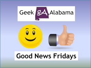 Geek Alabama Good News Fridays