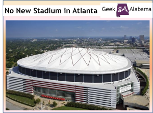 Sorry Falcons; I Don't Support A New Stadium In Atlanta