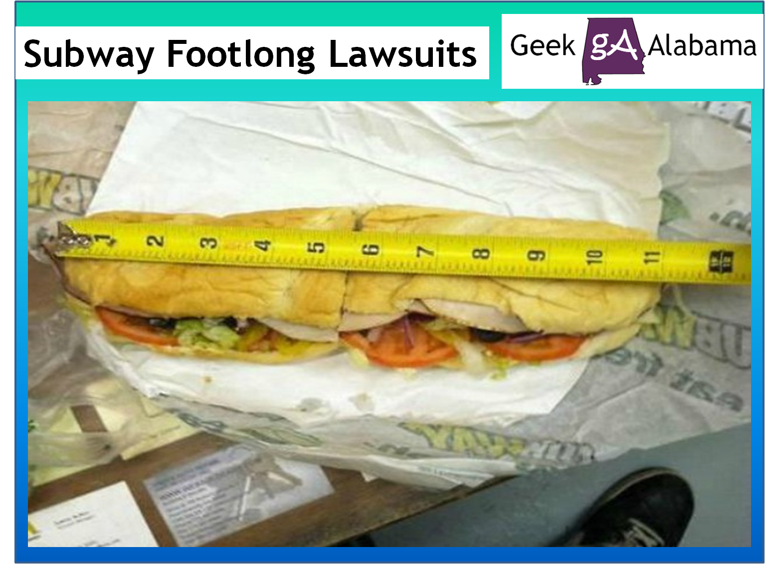 The Subway Footlong Lawsuits Geek Alabama