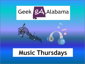 Geek Alabama Music Thursdays