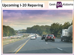 The Upcoming Interstate 20 Repaving Project