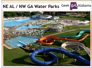 NE Alabama / NW Georgia Top Water Parks