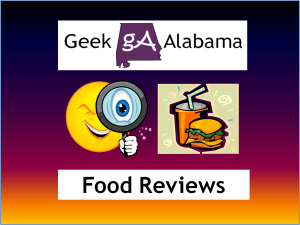 Geek Alabama Food Reviews