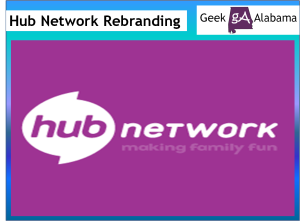 Hub Network Has Been Rebranded For 2014