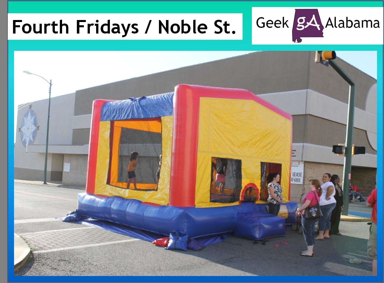 Fourth Fridays On Noble Street April 2014 Geek Alabama