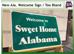 Why The New Alabama Welcome Sign Looks Too Bland