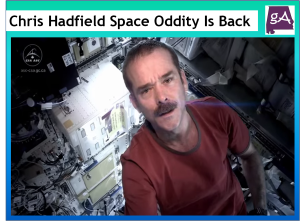 chris hadfield s space oddity is back on