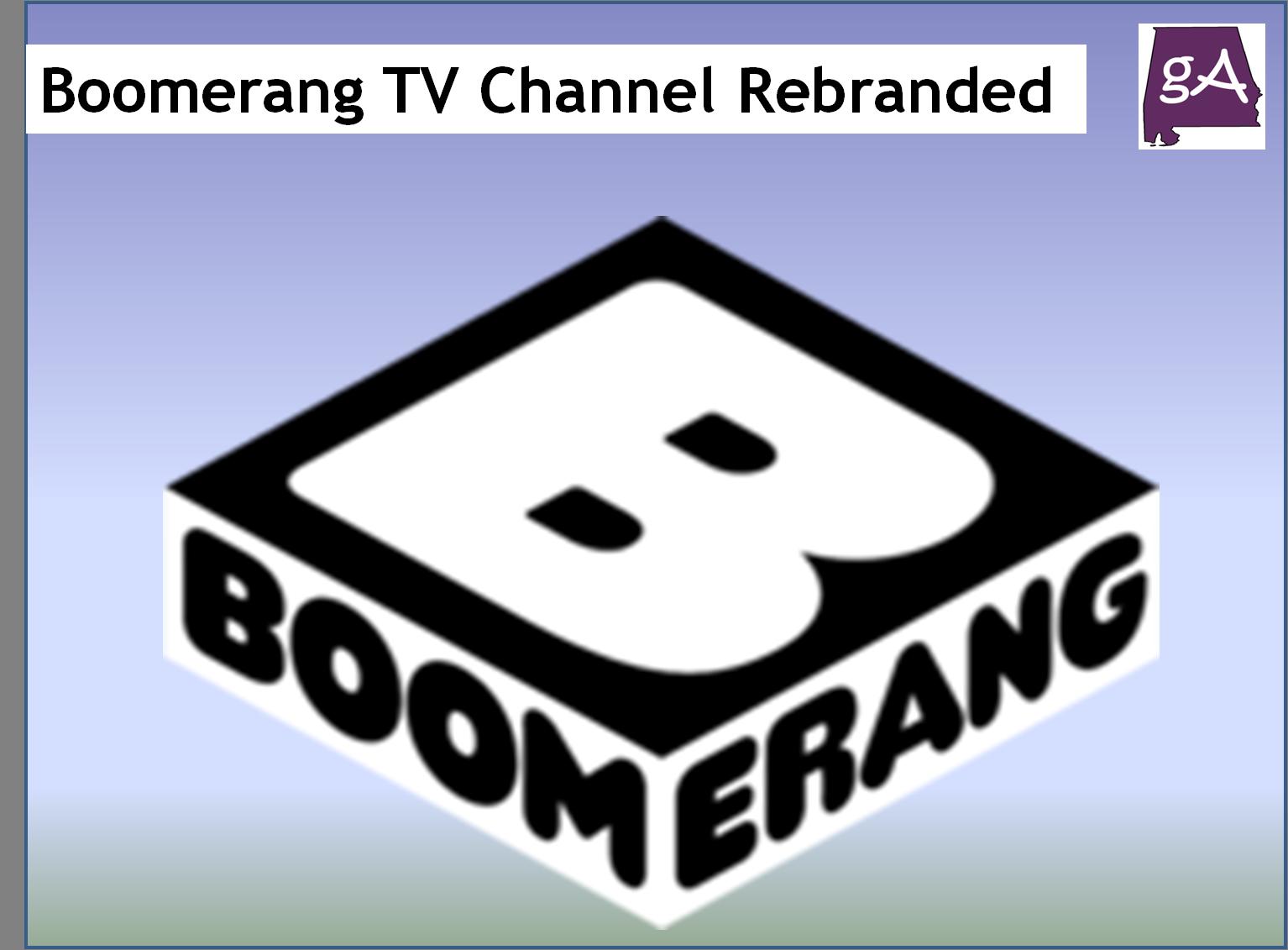 the boomerang tv channel has rebranded � geek alabama
