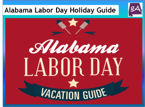 Enjoy A Great Alabama Vacation Guide For The Upcoming Labor ...